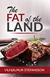 The Fat of the Land (English Edition)