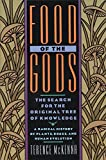 Food of the Gods: The Search for the Original Tree of...