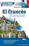 El Francés: Méthode de français pour hispanophones...