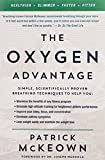 The Oxygen Advantage: Simple, Scientifically Proven...