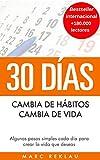 30 Días - Cambia de hábitos, cambia de vida: Algunos...